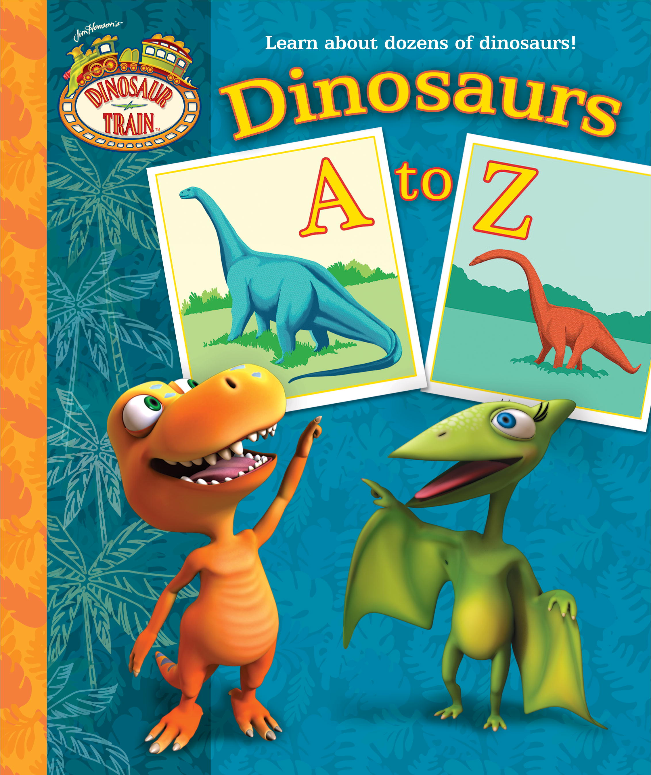 Dinosaur Train Dinosaurs A-Z Book Review & Giveaway US/CAN ...