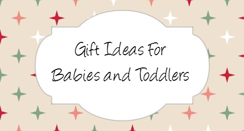 baby and toddler gifts