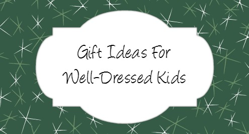 Fashion gifts for kids