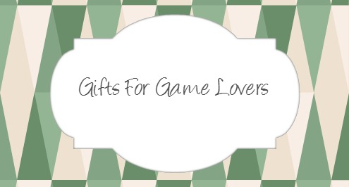 gift ideas for game lovers