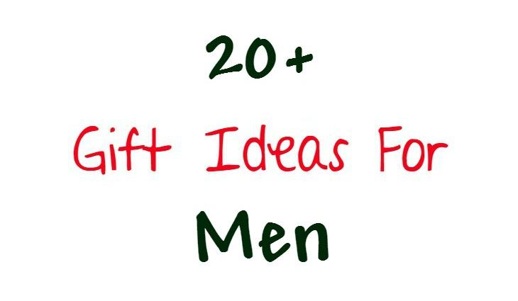 20+ Gift Ideas For Men