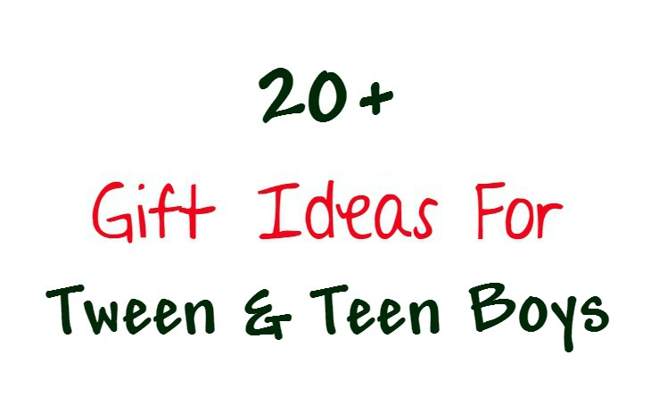 Gift ideas for tween and teen boys