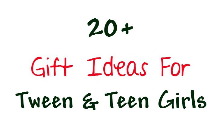 gift ideas for tween and teen girls