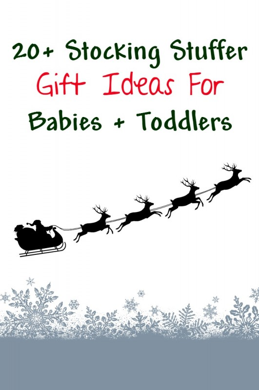 stocking stuffer gift ideas for babies and toddlers - what to put in a baby christmas stocking for newborns a 1 year old or 2 year old