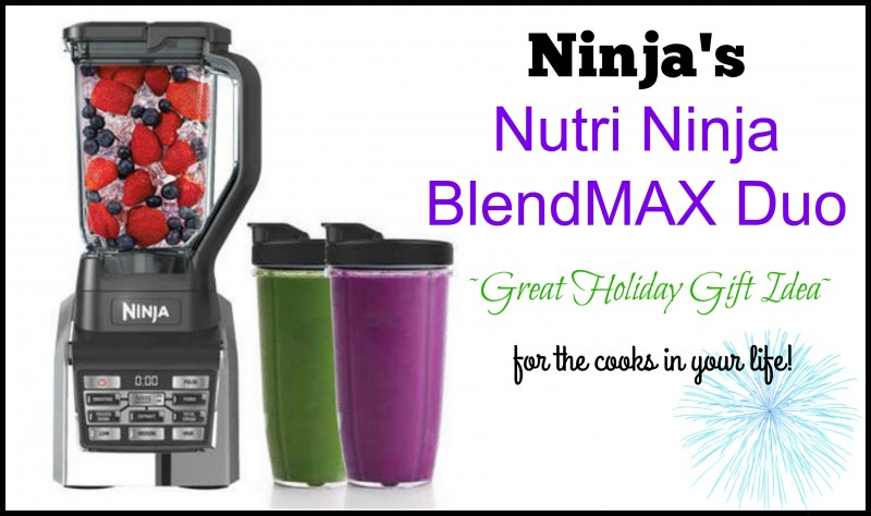 Nutri Ninja BlendMAX Duo ~Model #: BL2012~ {Holiday Gift Guide} For The Cooks In Your Life!