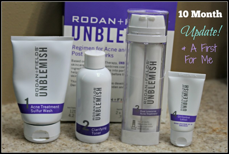 Rodan + Fields {UnBlemish Line} 10 Month Update Post & A First For Me!