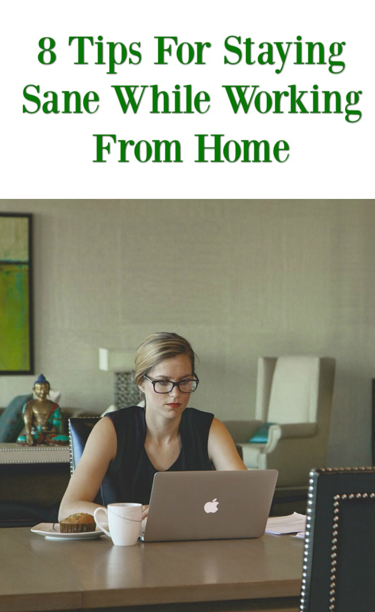 tips for keeping your sanity while working from home