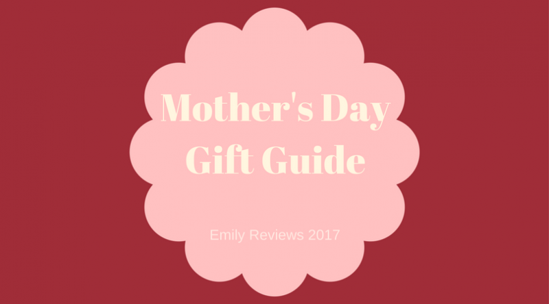 mother 39 s day gift guide 2017 emily reviews. Black Bedroom Furniture Sets. Home Design Ideas