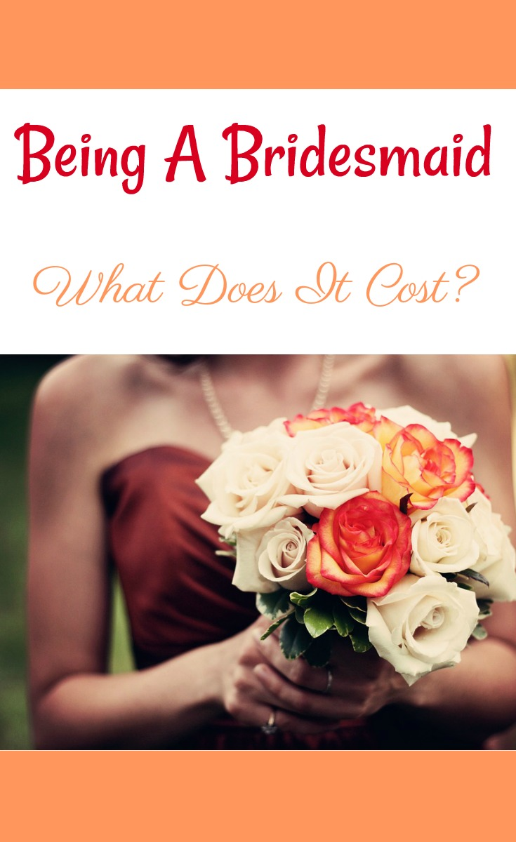 Being a bridesmaid what does it cost