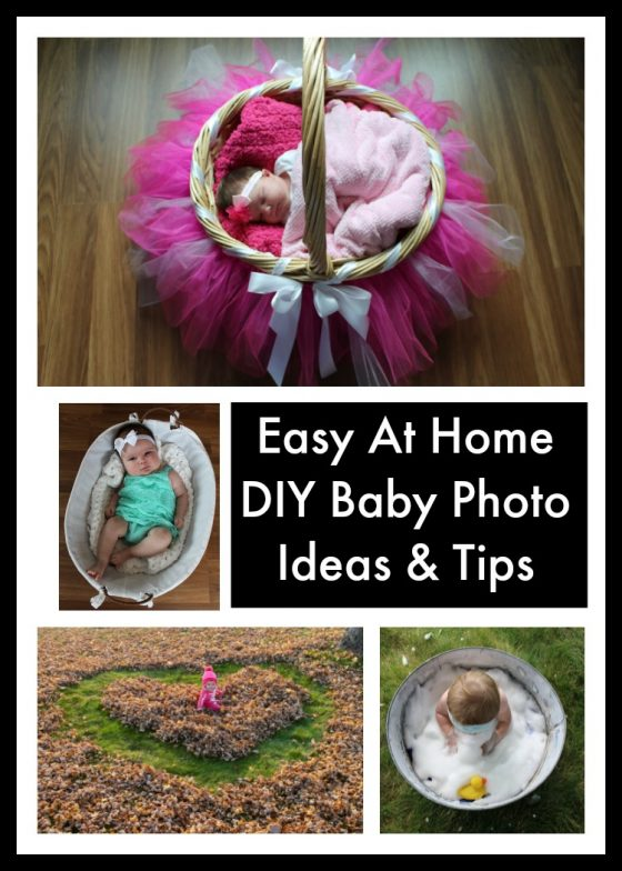 Easy At Home DIY Baby Photo Ideas Tips