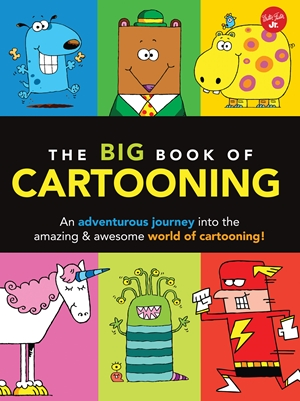 walter foster books illustrate step by step drawing instructions the big book of cartooning is a creative guide for artists in training - Book Of Colors