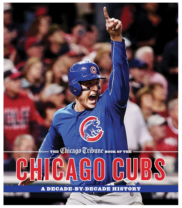 The Chicago Tribune Book of the Chicago Cubs (Hardback)