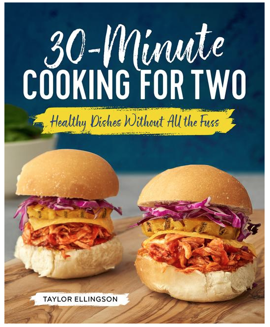 30 Minute Cooking For 2 Cookbook
