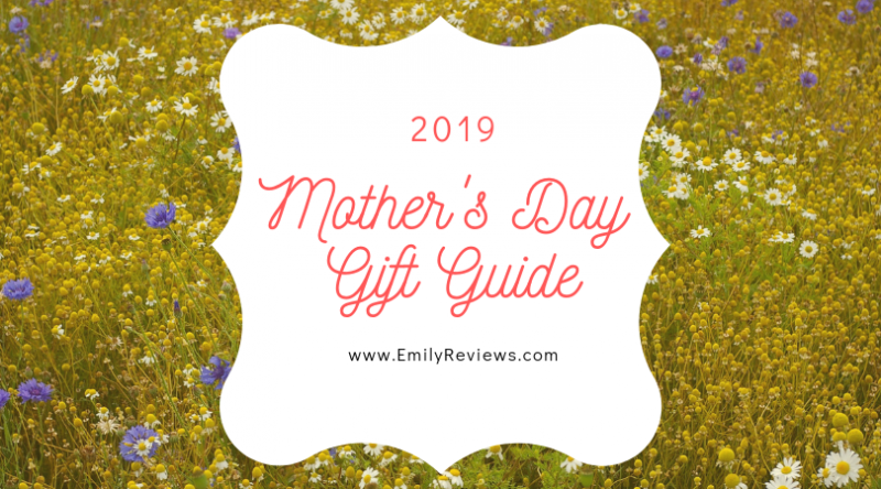 Mother's day gift guides 2019 mother's day gift guide