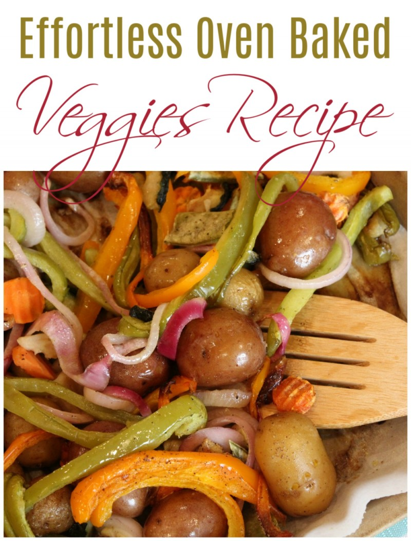 Oven Baked Veggies Recipe - The Perfect Side Dish
