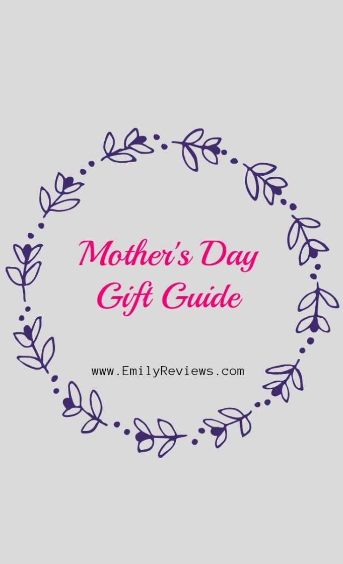 Mother's day gift ideas 2019 mother's day gift guide