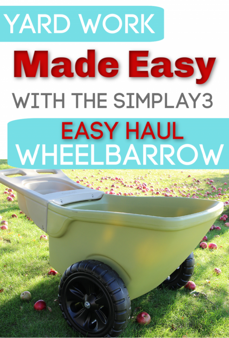 Make Fall Clean-Up Easy With The Simplay3 Easy Haul Wheelbarrow