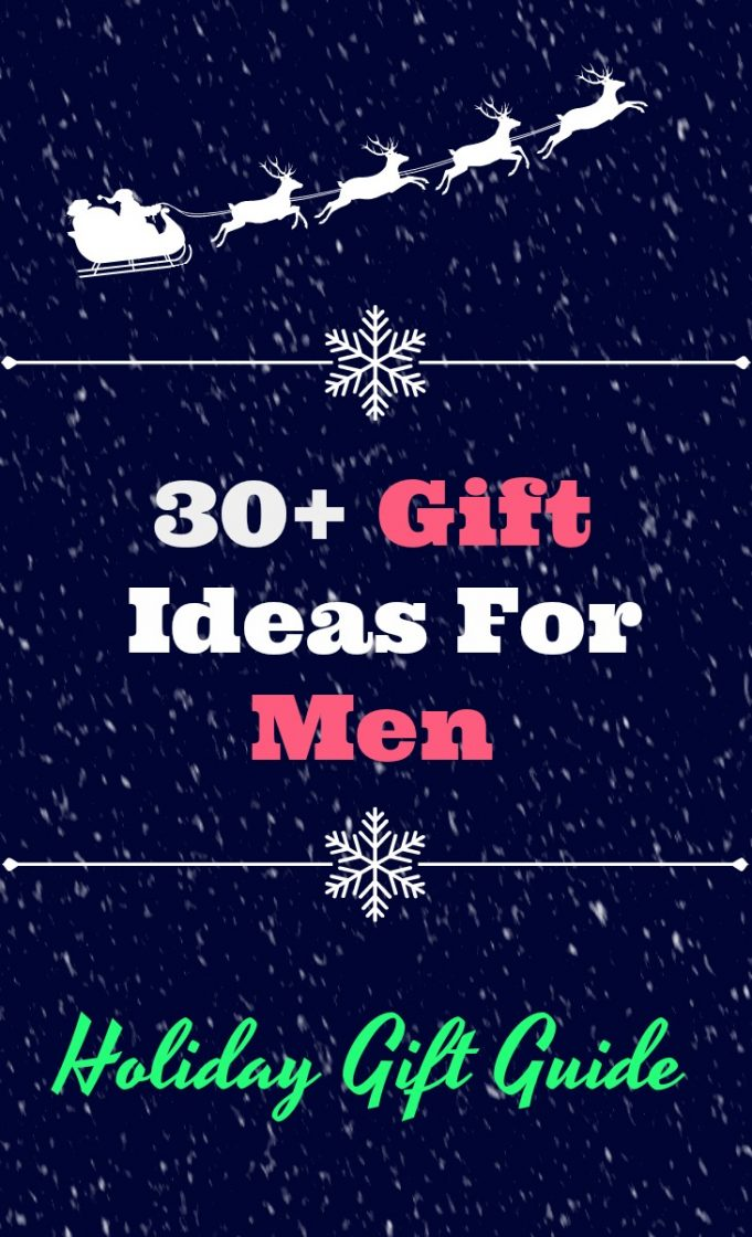 30+ gift ideas for men holiday gift guide for him.