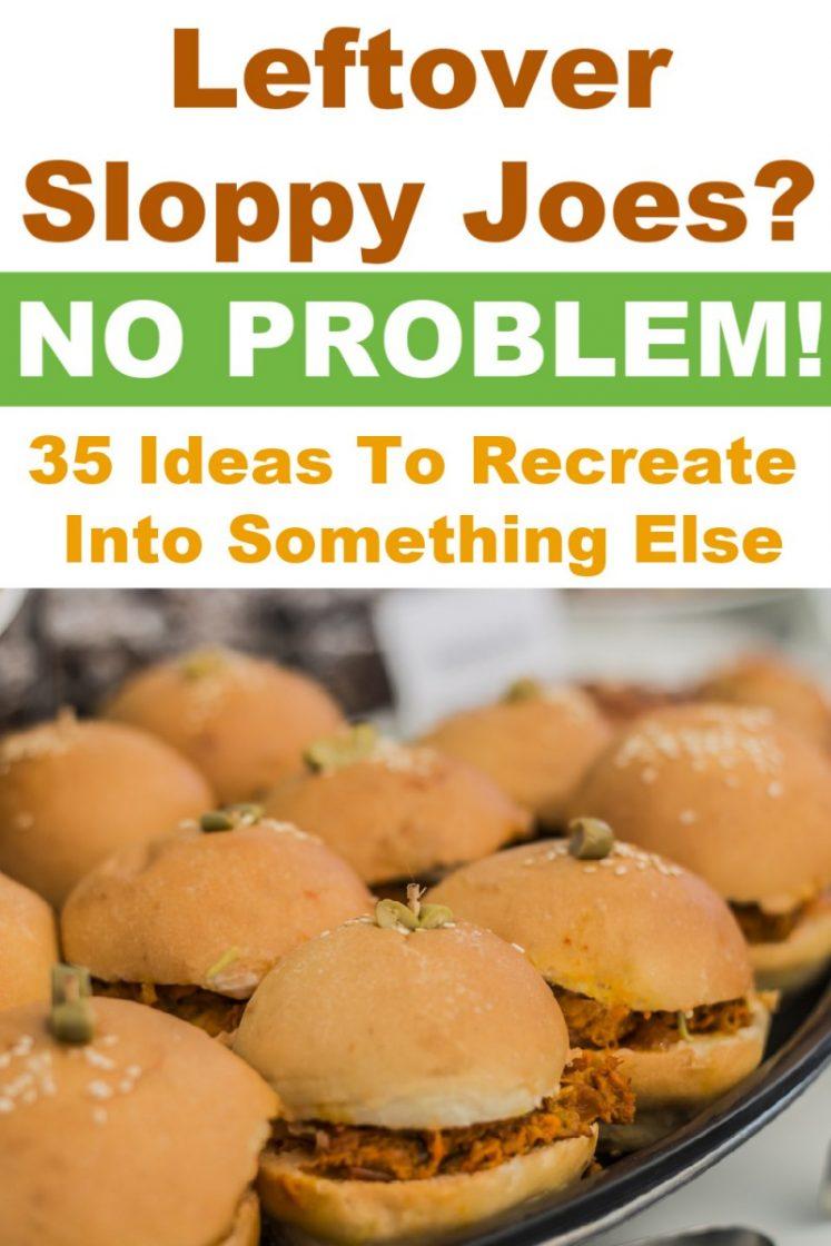 Leftover Sloppy Joes? No Problem! Turn Them Into Something New!