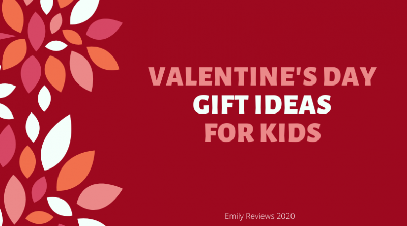 Valentine's Day Gift Ideas For Kids 2020 valentine's day gift guide for kids