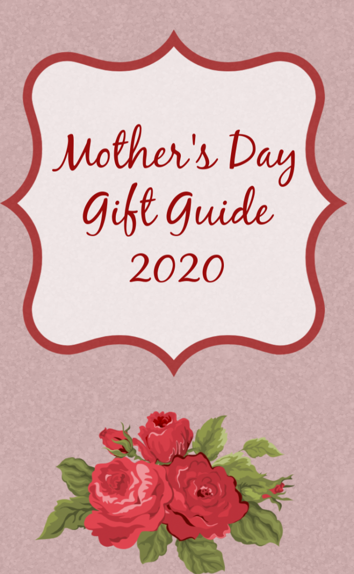 Mother's day gift guide 2020 gift ideas for mom