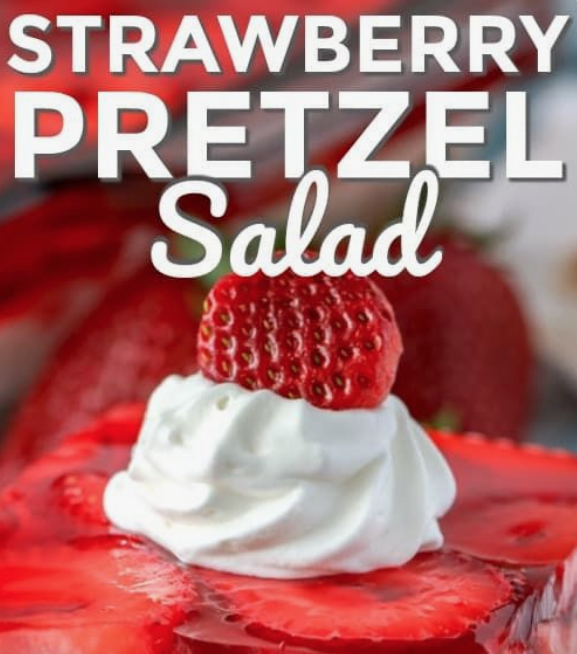 Strawberry Pretzel Salad - Heading To The Strawberry Patch? Here's 20+ Ideas For What To Make With Them!