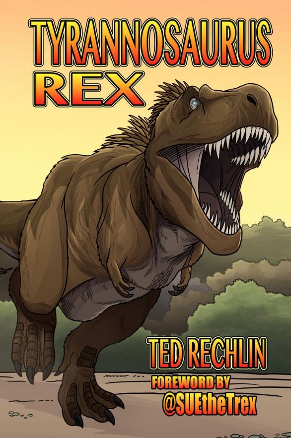TYRANNOSAURUS REX BY TED RECHLIN