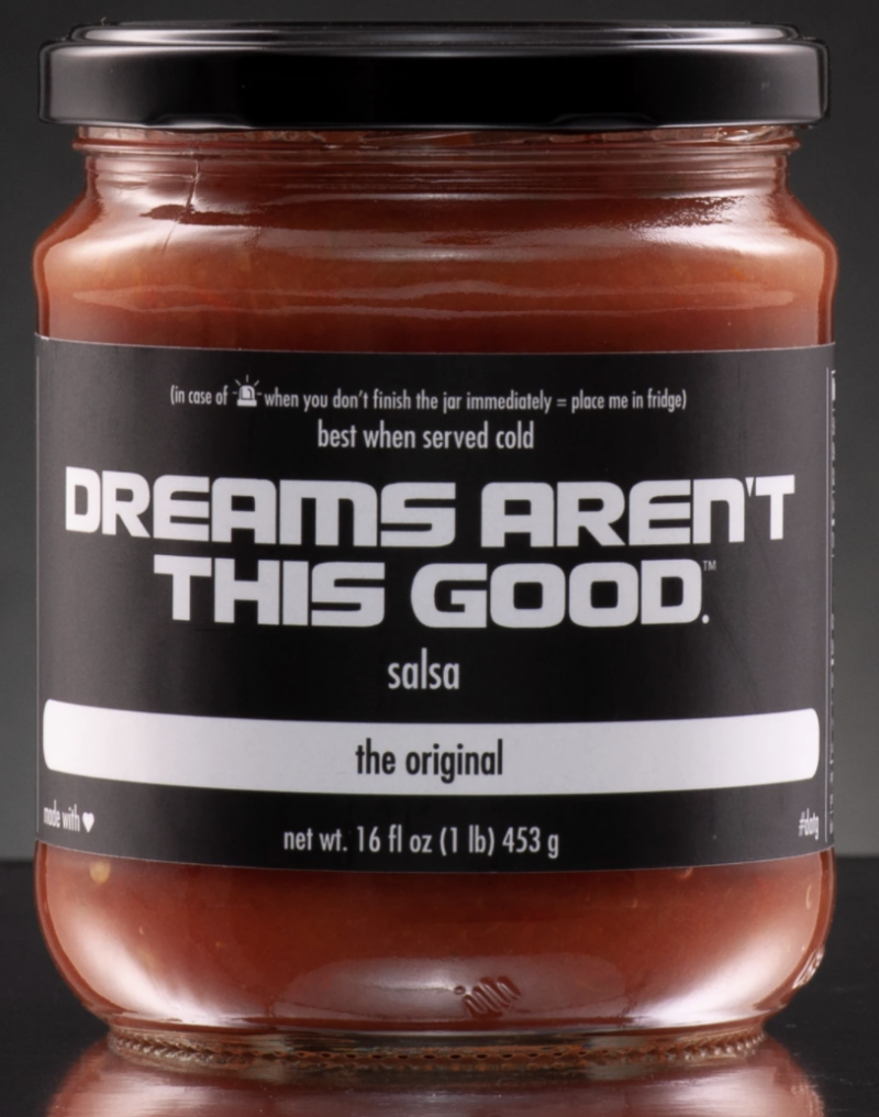 Dreams Aren't This Good Salsa