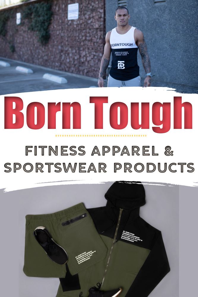 Born Tough - Fitness Apparel & Sportswear Products + Discount
