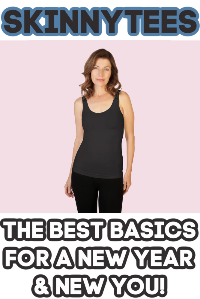 Skinnytees -- Great Clothes For A New Year & New You!
