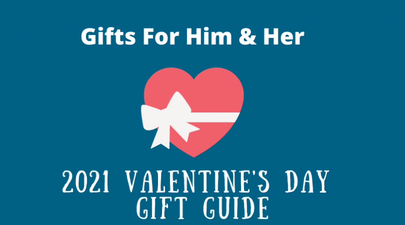 Valentine's Day gift ideas for adults - gifts for him and her 2021