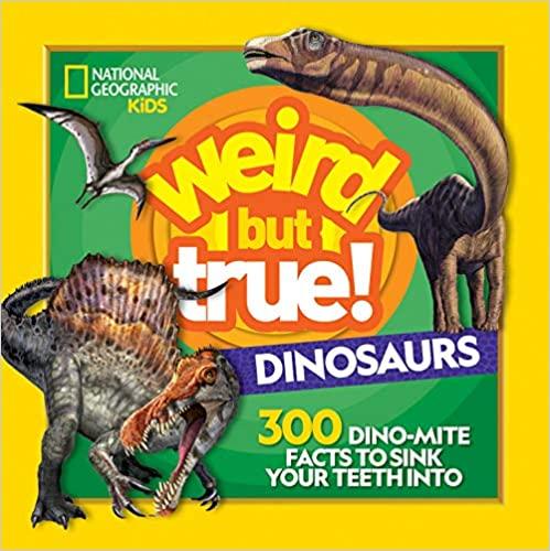 weird but true dinosaurs